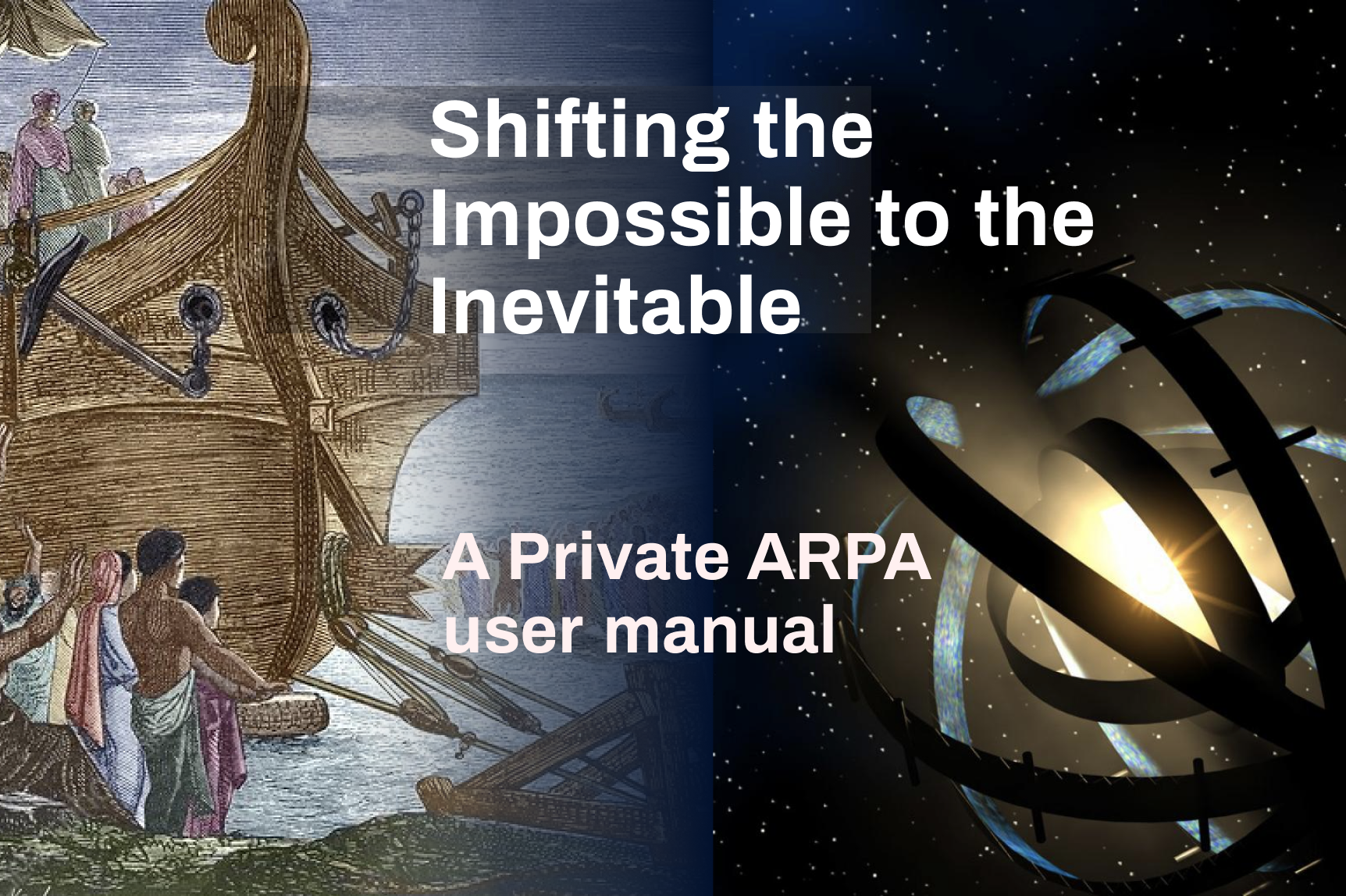 Shifting the impossible to the inevitable